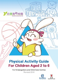 Physical Activity Guide for Children Aged 2 to 6 (Revised 2018)
