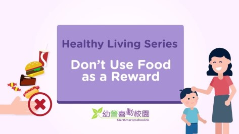 Healthy Living Series - Don't Use Food as a Reward