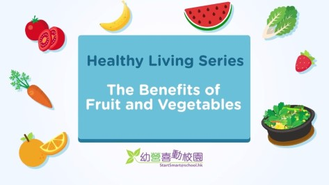 Healthy Living Series - The Benefits of Fruit and Vegetables
